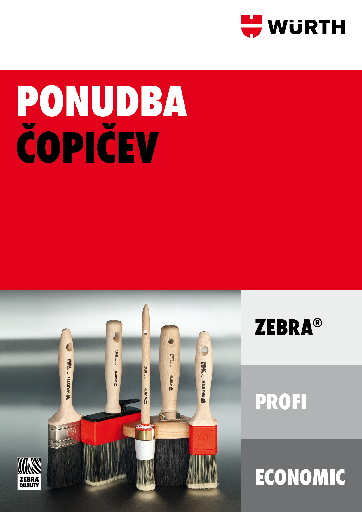 Čopiči, Zebra, Profi, Economic